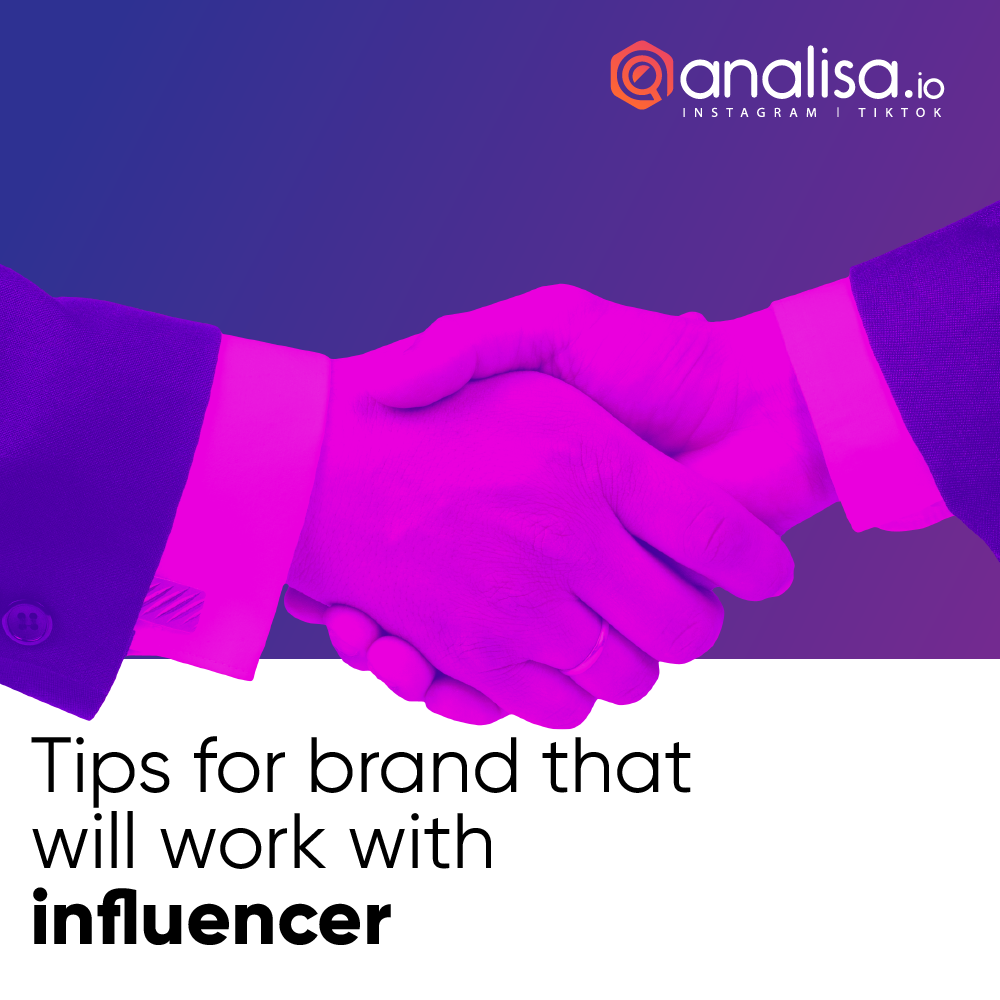 Tips For Brands That Will Work With Influencer